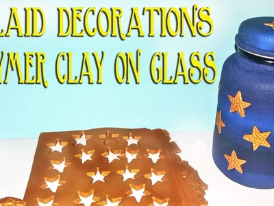 How To Decorate A Glass Jar With Inlaid Polymer Clay