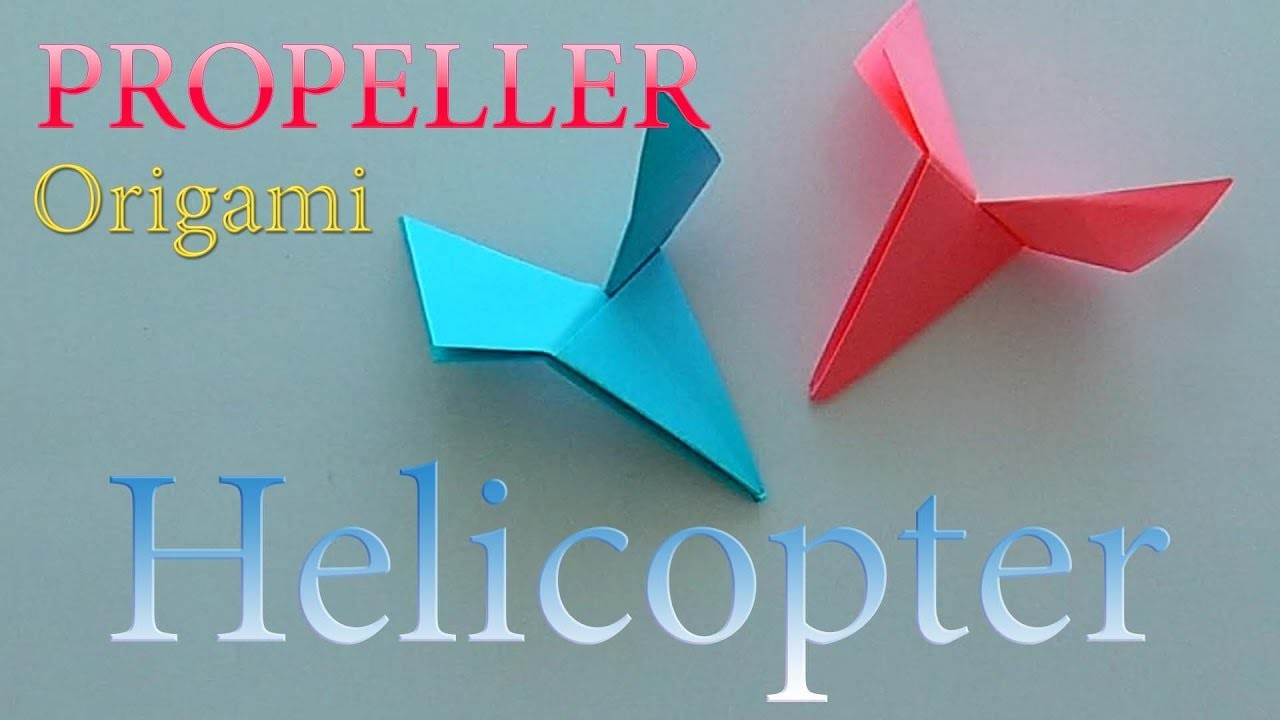 How To Make A Paper Helicopter Propeller Origami For Boys Game