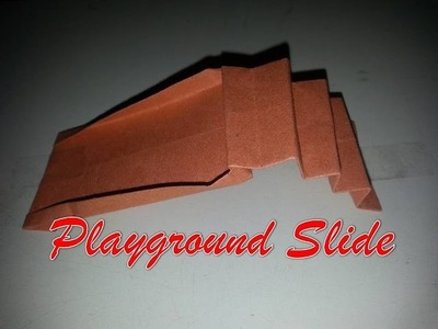 "How To Make a ""Paper Playground"" Slide - Easy Origami Tutorials"