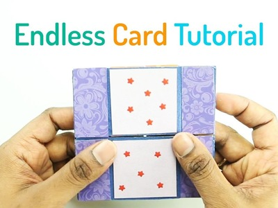How to Make an Endless Card