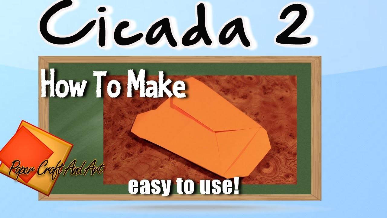 How to make cicada 2
