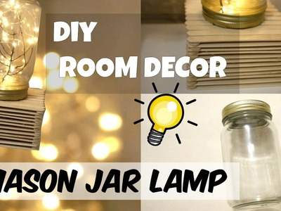 Cheap & Easy DIY || Dollar Tree Mason Jar Lamp || Room Decor Idea || 2017