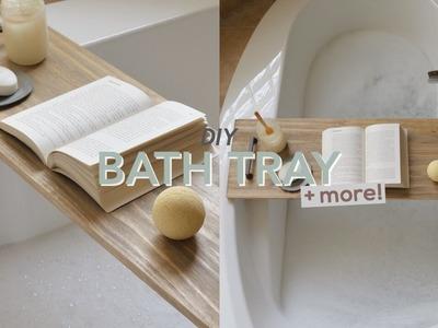 DIY BATH TRAY + BATHROOM DECOR
