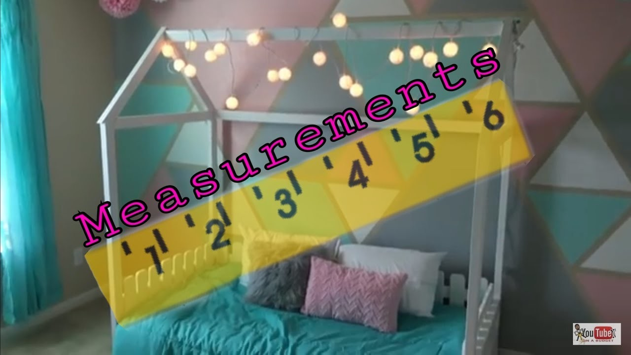 DiY Toddler House Bed Measurements My Crafts And DIY