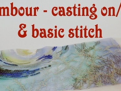 Hand Embroidery - Tambour casting on and off, basic stitch