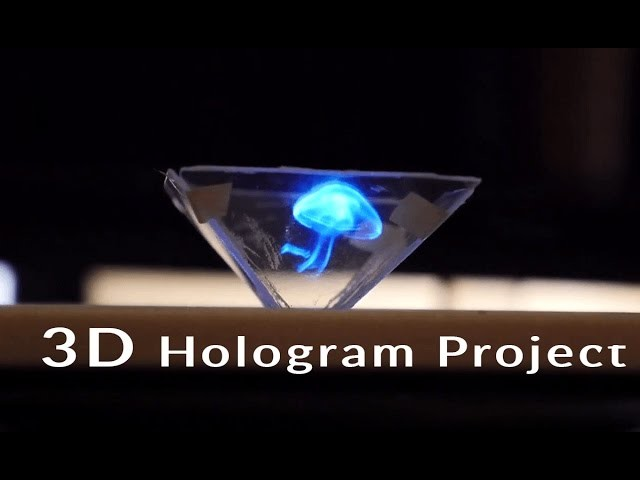 How To Make a 3D Hologram Projector