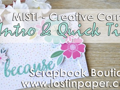 MISTI Creative Corners Intro and Quick Tip with a Card for Scrapbook Boutique!