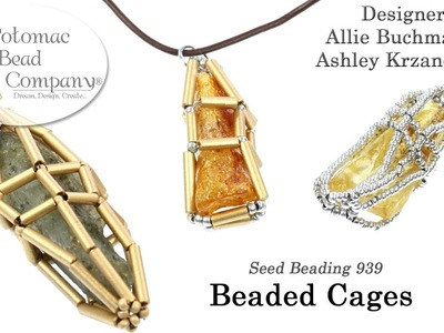 Seed Beaded Cages (Tutorial)