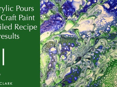 2 Acrylic Pour Paintings with Craft Paint - Detailed Recipe and results (EP8)