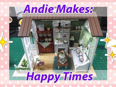 Andie Makes: DIY Dollhouse 'Happy Times' with Working Lights!