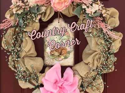 Burlap & Pip Berry Easter Wreath (w.Craft Bow Tutorial Included)