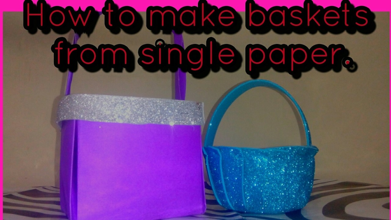 DIY craft : How to make different types of baskets with single paper | easy craft for kids