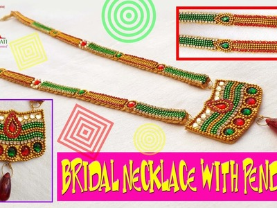 DIY || how to make silk thread designer bridal necklace with pendent at home tutorials