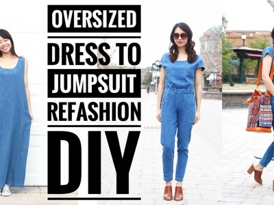 DIY Oversized Dress to Jumpsuit Refashion