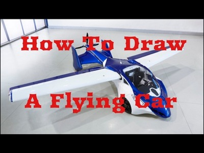 How To Draw A Flying Car!!(EASY)