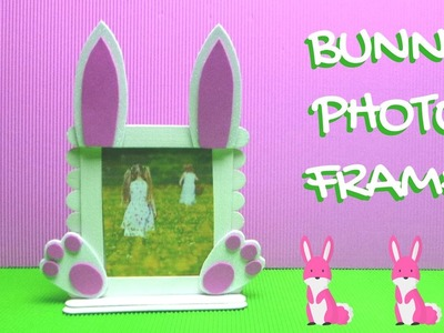 Popsicle Stick Craft - Bunny Photo Frame - Easter Crafts