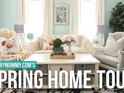 2017 SPRING HOME TOUR | The DIY Mommy