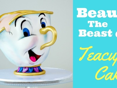 Beauty & The Beast Teacup CAKE TUTORIAL | Chip Birthday Disney Cake | DIY How To Sculpted Cakes