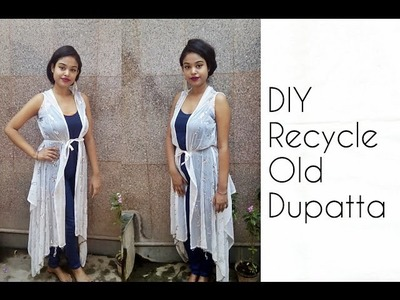 D.I.Y Recycle Old Dupatta Into Shrug ( No Sew )