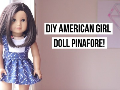 DIY American Girl Doll Pinafore!. Sewing Tutorial