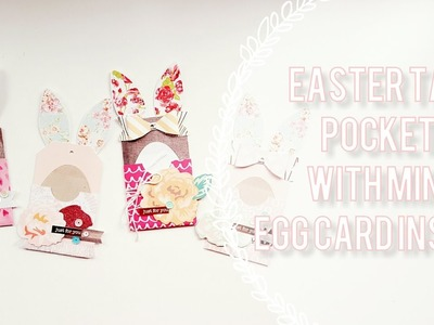 DIY Bunny Tag Pockets + egg Card Insert Embellishment . Tutorial + Decoration Process ????????