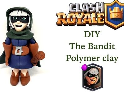 DIY Clash Royale The Bandit - Polymer clay tutorial