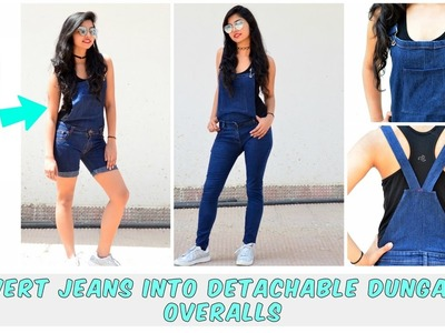 DIY: Convert Old Jeans Into Detachable Dungaree.Overalls( Shorts and Full Leg Version)