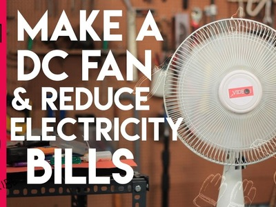 DIY homemade DC fan to reduce your electricity bill