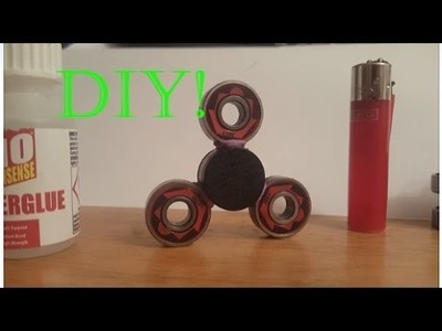 DIY HOW TO MAKE YOUR OWN FIDGET SPINNER TUTORIAL
