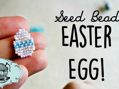 DIY Seed Bead Easter Egg Square Stitch. Bead Weaving. ¦ The Corner of Craft