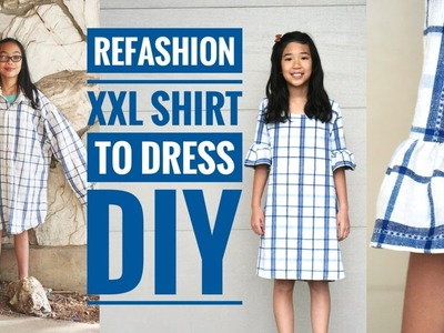 DIY | XXL MEN'S SHIRT TO GIRL'S DRESS W. BELL SLEEVES REFASHION
