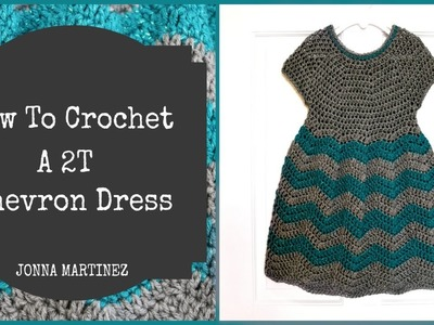 How To Crochet A 2T Chevron Dress ~Part ONE~