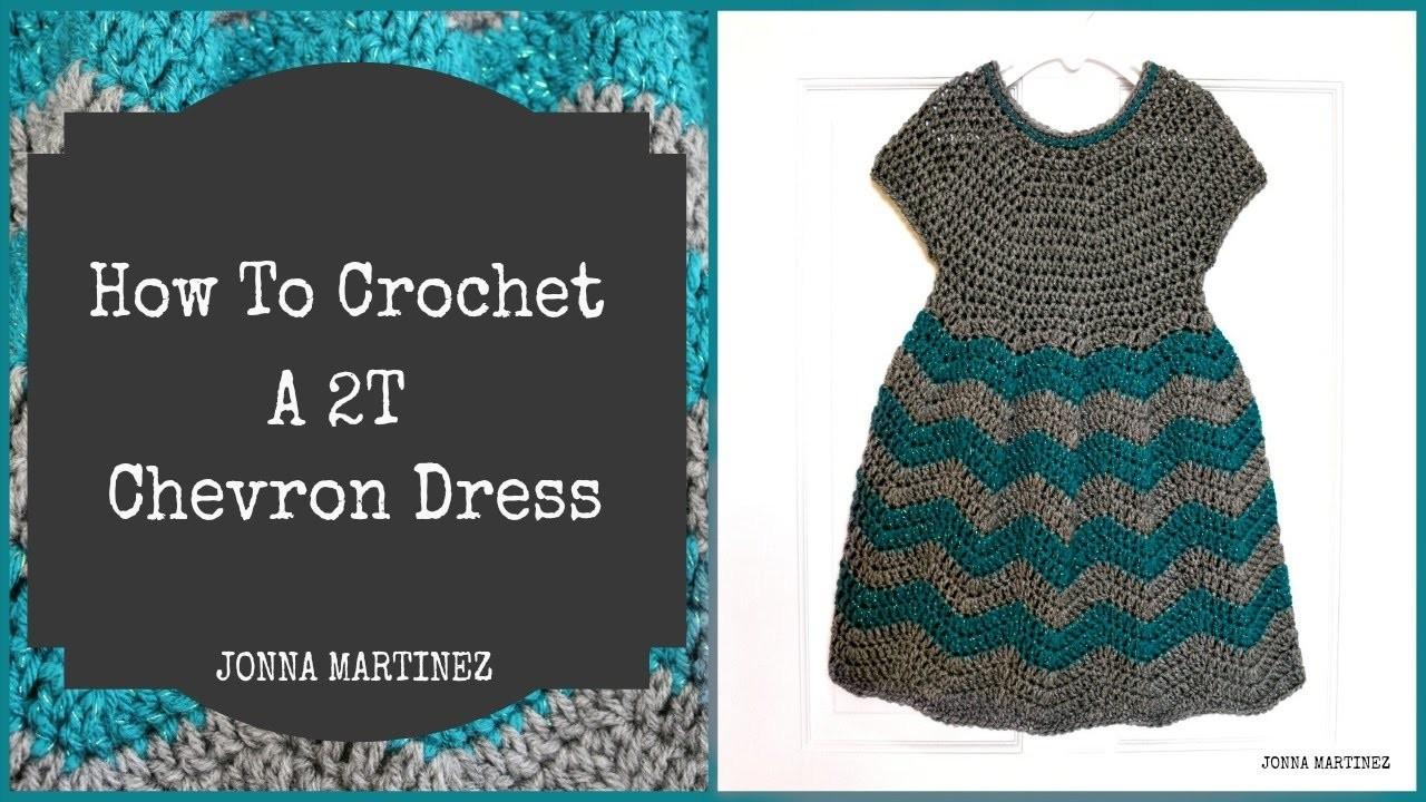 How To Crochet A 2T Chevron Dress ~Part ONE~