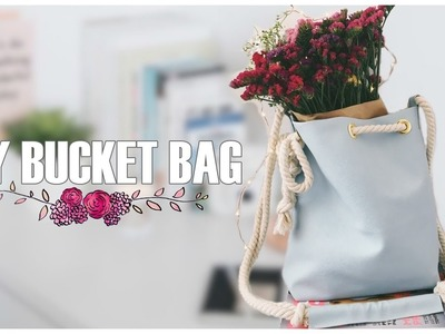 How to Make a Bucket Bag | DIY