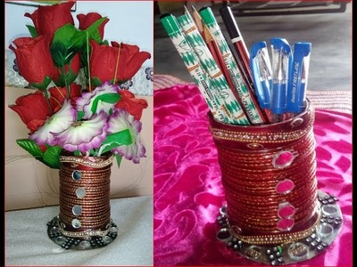 Pen pencil stand cum flower pot with useless old bangles DIY