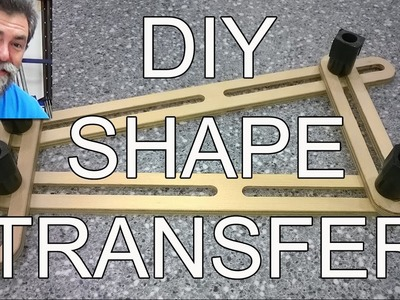 Shape transfer | jig | dave stanton | how to | trim | diy