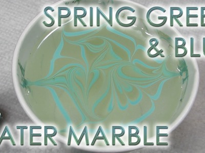 Spring Green & Blue | Water Marble March 2017 #7 | DIY Nail Art Tutorial
