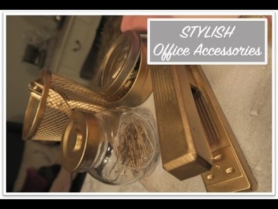 STYLISH GOLD OFFICE ACCESSORIES | DOLLAR DIY