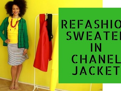 UPCYCLE Sweater into DIY Chanel Inspired Jacket | Dress Like a #BOSS
