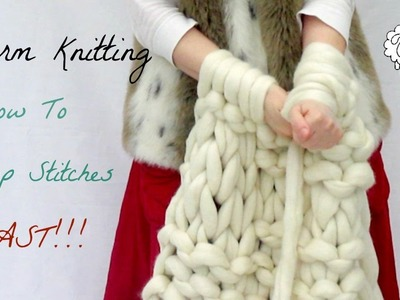 Arm Knitting: How To Transfer Stitches FAST!!!