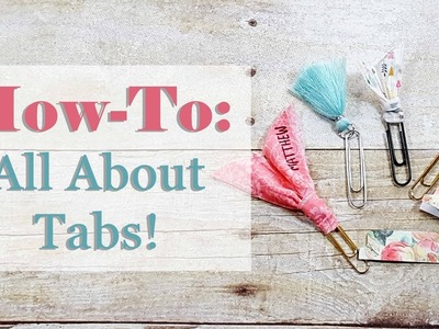 Bible Journaling How To: All About Tabs