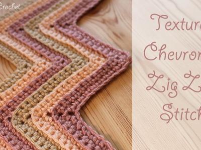 Crochet Textured Chevron. Zig Zag Stitch