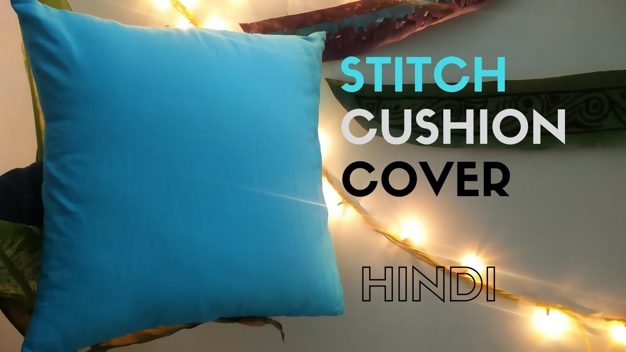 DIY: How to stitch Cushion cover in Hindi [English Subtitles]
