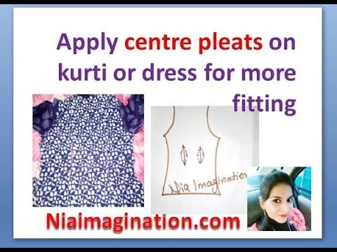 How to apply center pleats on kurti or dress for more fitting