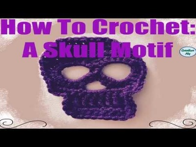 How to Crochet: A Skull Motif