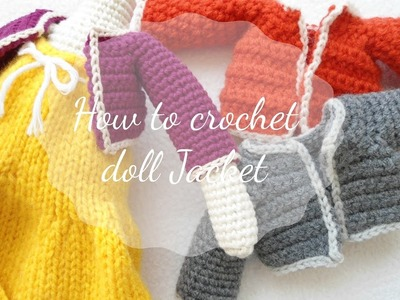HOW TO CROCHET DOLL JACKET