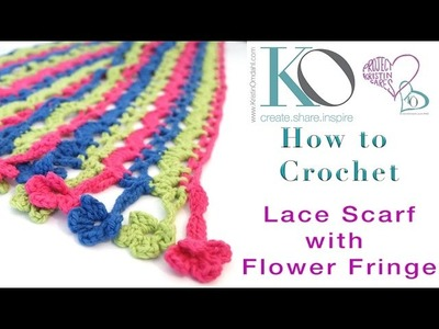 How to Crochet Flower Fringe Edging on Crochet Lace Scarf, part of Crochet Crate Set