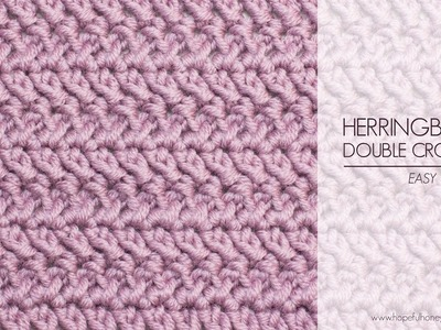 How To: Crochet The Herringbone Double Crochet - Easy Tutorial