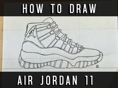How To Draw: Air Jordan 11 w. Downloadable Stencil