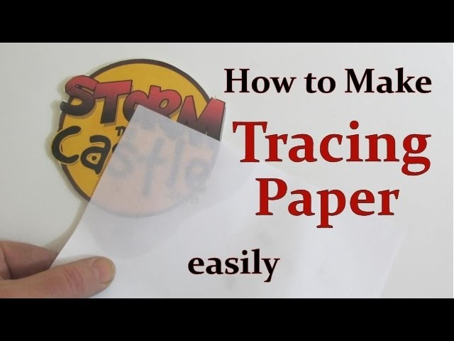 How to Easily Make Tracing Paper